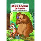 Ursul pacalit de vulpe - Ion Creanga, editura Prestige