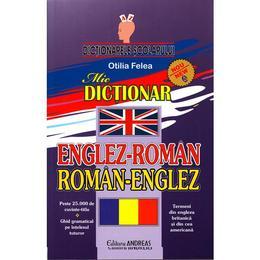 Dictionar Englez-Roman, Roman-Englez - Otilia Felea, editura Andreas