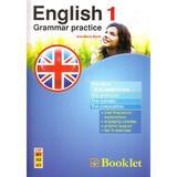 English 1 grammar practice - Ana-Maria Marin, editura Booklet