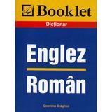 Dictionar Englez-Roman - Cosmina Draghici, editura Booklet