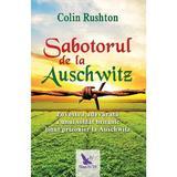 Sabotorul de la Auschwitz - Colin Rushton, editura For You