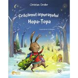Craciunul iepurasului Hopa-Topa. Craciunul ratonilor - Christian Dreller, Judith Allert, editura Booklet