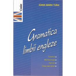 Gramatica limbii engleze ed.2012 - Ioana Maria Turai, editura Corint