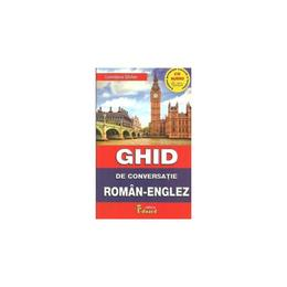 Ghid De Conversatie RomaN-Englez +cd - Loredana Stefan, editura Eduard