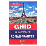 Ghid de conversatie roman-francez - Monica Vizonie, editura Eduard