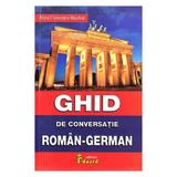 Ghid de conversatie roman-german - Alina Florentina Boutiuc, editura Eduard