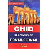 Ghid De Conversatie RomaN-German +cd - Alina Florentina Boutiuc, editura Eduard