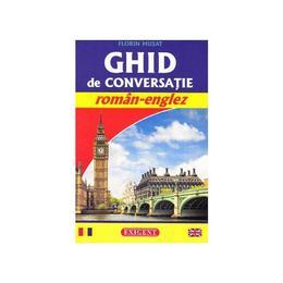 Ghid de conversatie roman-englez - Florin Musat, editura Exigent