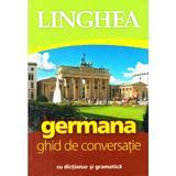 Germana. Ghid de conversatie cu dictionar si gramatica Ed.4, editura Linghea