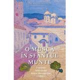 O musca in sfantul Munte - Vasilis G. Frangopulos, editura Sophia