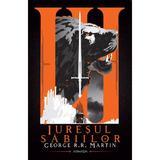 Iureșul săbiilor (Seria Cântec de gheață și foc  partea a III-a  ed. 2020) autor George R.R. Martin editura Nemira