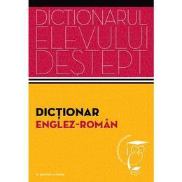 Dictionarul elevului destept: Dictionar englez-roman - Irina Panovf, editura Litera
