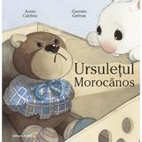 Ursuletul morocanos - annie caldirac, quentin greban