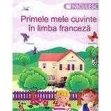 Primele mele cuvinte in limba franceza, editura Niculescu