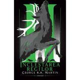 Incleștarea regilor (Seria Cântec de gheață și foc  partea a II-a  ed. 2020) autor George R.R. Martin, editura Nemira