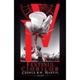 Festinul ciorilor (Seria Cântec de gheață și foc  partea a IV-a  ed. 2020) autor George R.R. Martin, editura Nemira