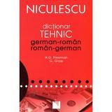 Dictionar Tehnic German-Roman, Roman-German - H.G. Freeman, G. Glass, editura Niculescu