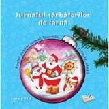 Jurnalul sarbatorilor de iarna - Clasa 3, editura Ars Libri