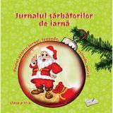 Jurnalul sarbatorilor de iarna - Clasa 2, editura Ars Libri