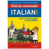 Ghid de conversatie italian-roman - Dragos Cojocaru, Corina Gabriela Badelita, editura Polirom