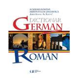 Dictionar German - Roman - Academia Romana, editura Univers Enciclopedic