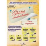 Ghidul cadrului didactic clasa pregatitoare Ed.2014 - Adina Grigore, editura Ars Libri