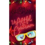 Un altfel de Craciun - John Grisham, editura Rao