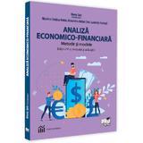Analiza economico-financiara. Metode si modele - Luminita Horhota, Alexandru Adrian Tole, editura Pro Universitaria