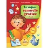 Invatam semnele grafice 5-7 ani - Elisabeta Martac, editura Carminis