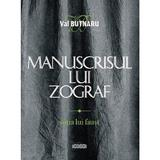 Manuscrisul lui Zograf Vol.1: Sotia lui Faust - Val Butnaru, editura Prut