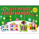 Arte Vizuale si Lucru Manual - Ileana Leafu, Marinela Florea, Violeta Voicu, editura Erc Press