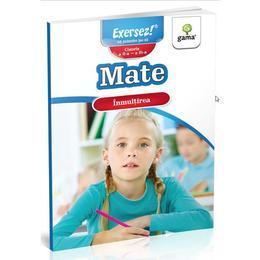 Mate: Inmultirea. Clasa 2-3, editura Gama