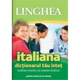 Italiana. Dictionarul Tau Istet Italian-Roman, Roman-Italian, editura Linghea