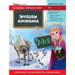 Academia Copiilor Isteti - Invatam Adunarea - 5+, editura Litera