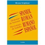 Dictionar de buzunar spaniol-roman, editura Polirom