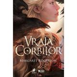 Vraja corbilor - Margaret Rogerson, editura Storia