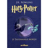 Harry Potter si Talismanele Mortii - J.K. Rowling, editura Grupul Editorial Art