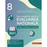 Ne pregatim pentru evaluarea nationala 2021 limba si literatura romana clasa a viii a - camelia sapo