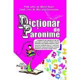 Dictionar de paronime - Marian Buca, Mariana Cernicova, editura Prestige