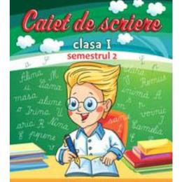Caiet de scriere cls 1 semestrul 2 - Carmen Stanculescu, Florica Dumitrescu, editura Carminis
