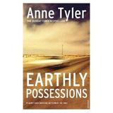 Earthly Possessions - Anne Tyler, editura Vintage