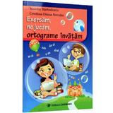 Exersam, ne jucam, ortograme invatam - Aurelia Barbulescu, editura Carminis