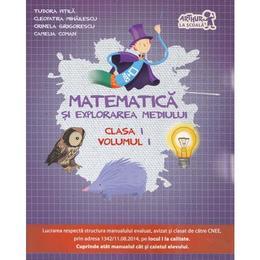 Matematica si explorarea mediului cls 1 vol.1 - Tudora Pitila, Cleopatra Mihailescu, editura Grupul Editorial Art