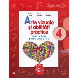 Arte vizuale si abilitati practice cls 4 caiet - Cristina Rizea, Daniela Stoicescu, editura Litera