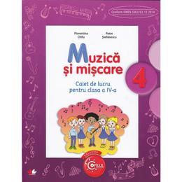 Muzica si miscare cls 4 caiet - Florentina Chifu, Petre Stefanescu, editura Litera