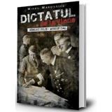 Dictatul de la Viena - Mihail Manoilescu editura Paul Editions