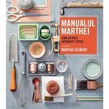 Manualul Marthei. Cum sa faci (aproape) totul - Martha Stewart, editura Rao