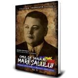 Omul de taina al Maresalului (vol. 2) - Cristian Troncota editura Paul Editions