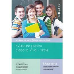 Evaluare - Clasa a 6-a - Matematica si stiinte ale naturii. Teste - Claudia Groza, editura Booklet