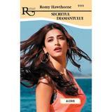 Secretul diamantului - Romy Hawthorne, editura Alcris